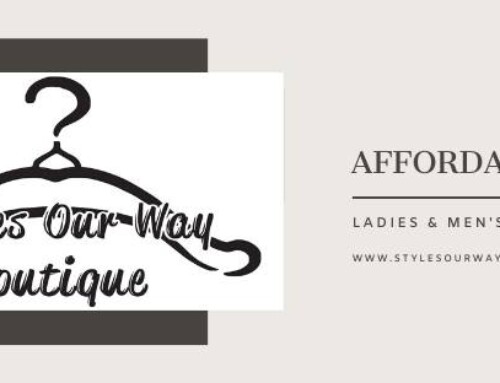 Styles Our Way Boutique, is our fourth, Small Business Spotlight.